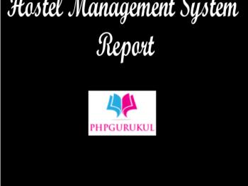 Hostel-Management-System-Report