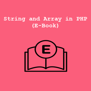 String and Array in PHP(E-Book)
