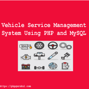 vehicle-service-management-system-using-php-and-mysql
