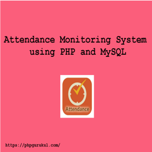 Attendance Monitoring System using PHP and MySQL-product