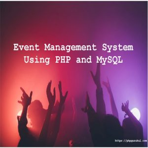 Event Management System project Using PHP and MySQL