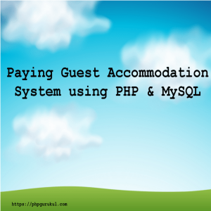 paying-guest-accomodation-system-using-php-project