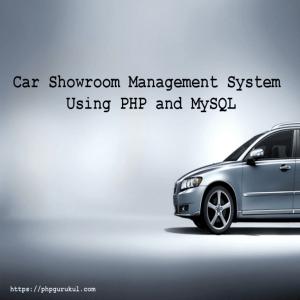 CarShowroomManagementSystem UsingPHPandMySQL project