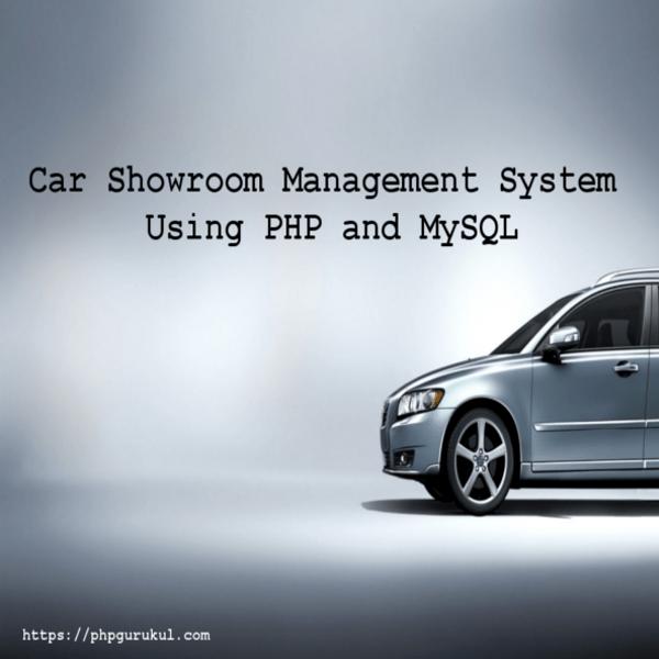 CarShowroomManagementSystem-UsingPHPandMySQL-project