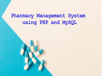 Pharmacy-Management-System-using-PHP-and-MySQL-project