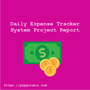 Daily Expense Tracker Project Report
