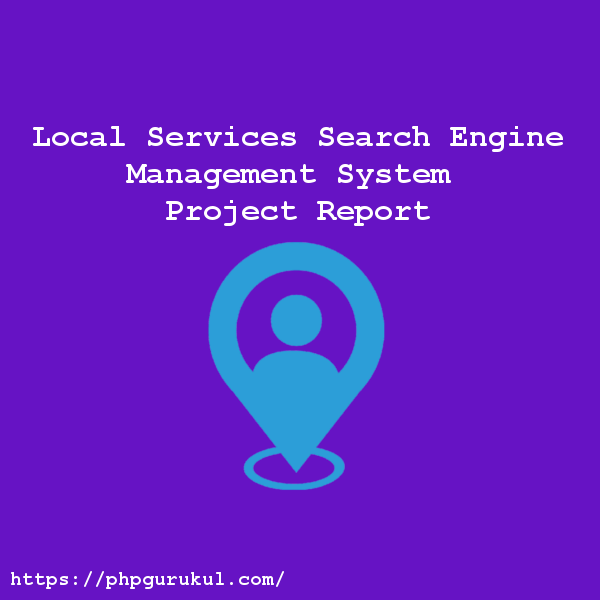 Local-Services-Search-Engine-Management-System-Project-Report