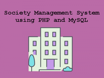 Society-Management-System-using-PHP-and-MySQL