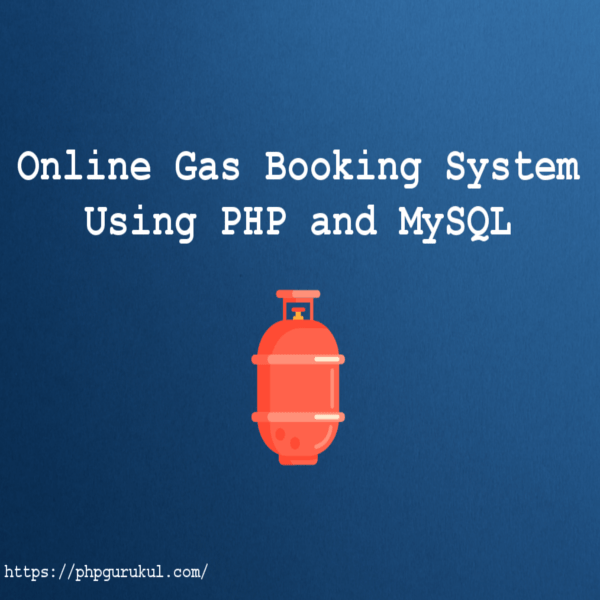 online Gas Booking System using PHP and MySQL (product)