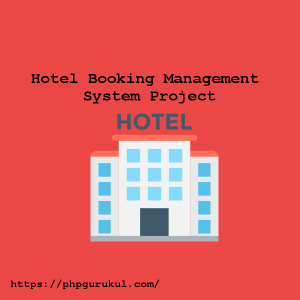Hotel Booking Management System Using PHP and MySQL-project