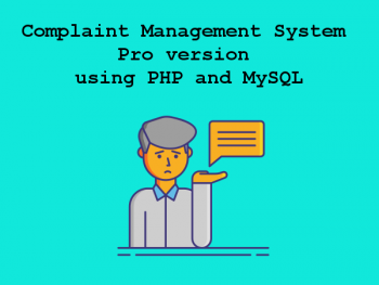 Complaint Management System Pro version using PHP and MySQL