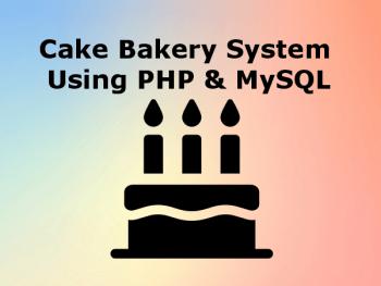 cake-bakery-system-using-php-mysl